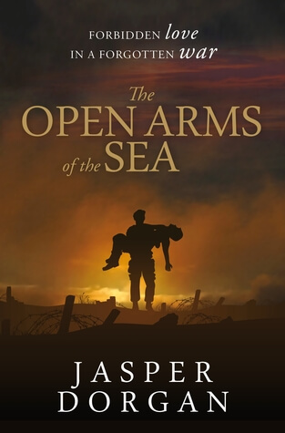 REVIEW:  The Open Arms of the Sea by Jasper Dorgan