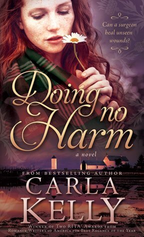 REVIEW:  Doing No Harm by Carla Kelly