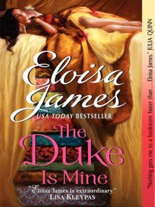 The Duke Is Mine by Eloisa James